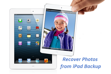 Recover Deleted iPad Photos from iTunes Backup