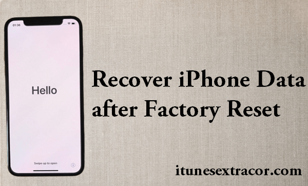 Restore Data after Factory Reset iPhone.